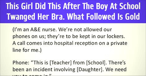 What This Girl Did This After A Boy Snapped Her Bra At School – Perfect Mum Response